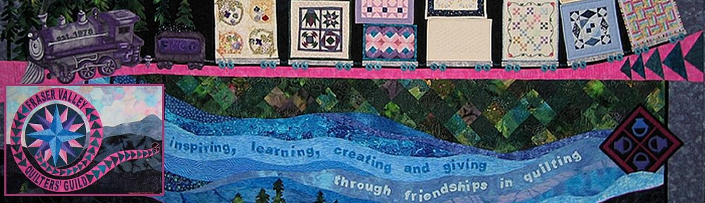 Fraser Valley Quilters Guild
